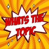 Whats The Topic Ep 41 - Shang Chi & Marvel Zombies