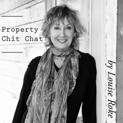 Property Chit Chat by Louise Roke