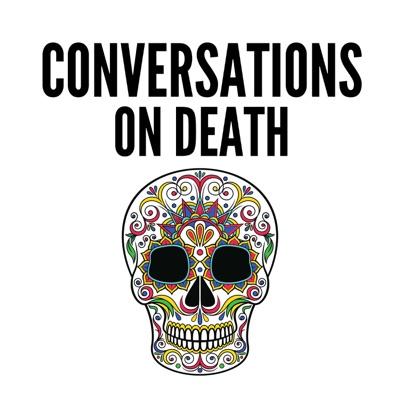 Conversations on Death