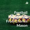 Football Information From Charles Mason artwork