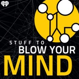 Image of Stuff To Blow Your Mind podcast