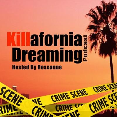 Killafornia Dreaming Podcast