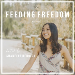 The Feeding Freedom Podcast