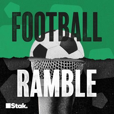 Football Ramble:Stak