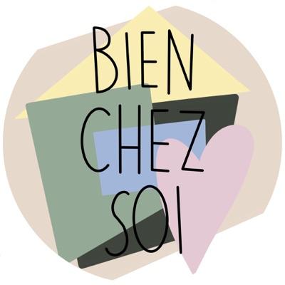 BIEN CHEZ SOI:BienChezSoi