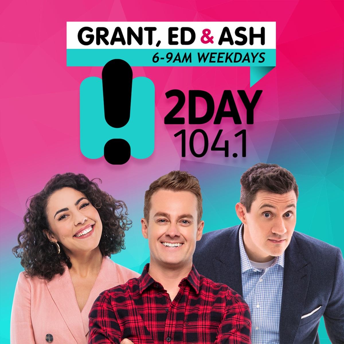 2DayFM Breakfast with Grant, Ed & Ash!