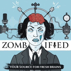 Zombified: A production of ASU and Zombie Apocalypse Medicine