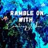 Ramble On with Courtney Asher artwork