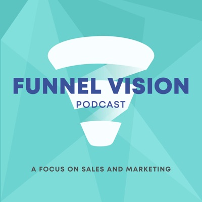 Funnel Vision - A focus on sales and marketing