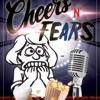 Cheers 'N' Fears artwork