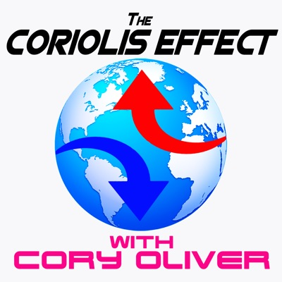 The Coriolis Effect with Cory Oliver