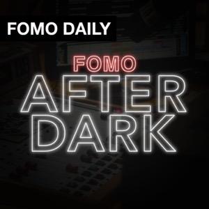 Fomo After Dark