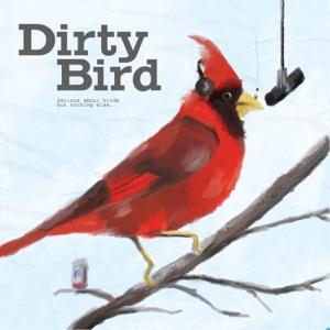 Dirty Bird Podcast