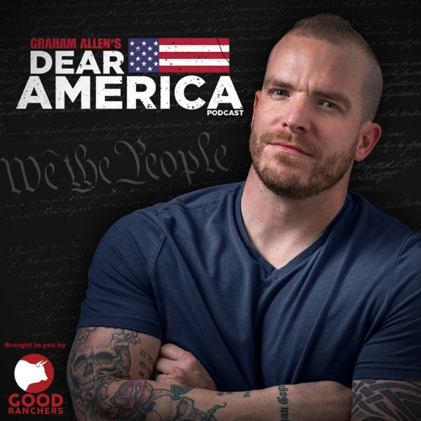 Dear America with Graham Allen Podcast image