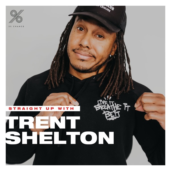 Straight Up with Trent Shelton image