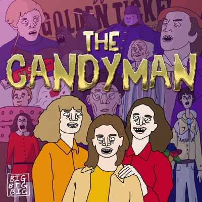 The Candyman:Big Big Big