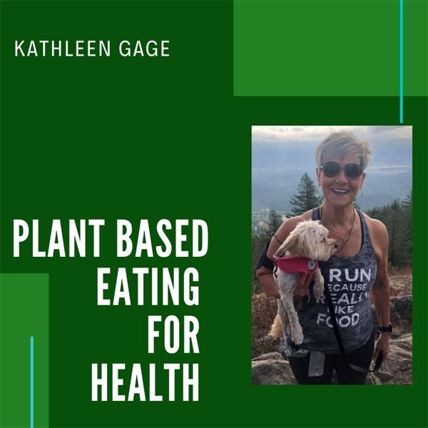 Plant Based Eating for Health Artwork
