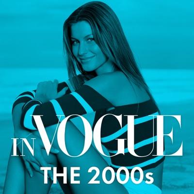 In VOGUE: The 2000s:Vogue & Condé Nast