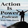 Action is Power Podcast