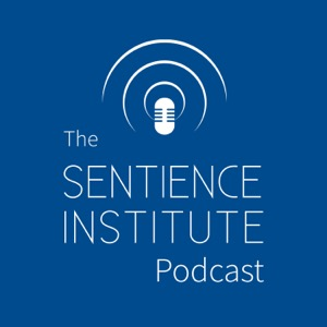 The Sentience Institute Podcast