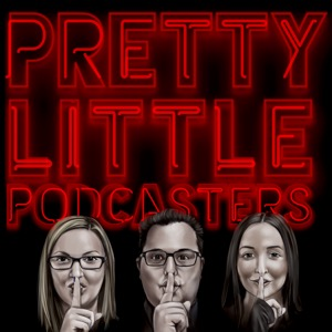 Pretty Little Podcasters