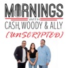 Cash, Woody, & Ally - Unscripted artwork