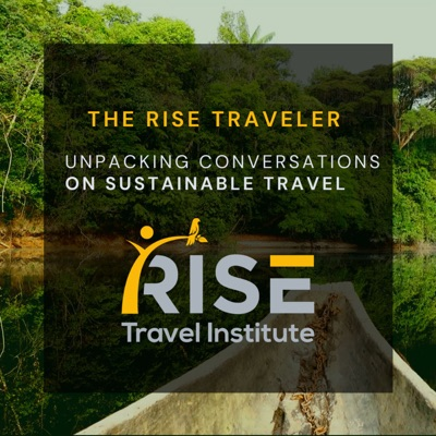The RISE Traveler: Unpacking Conversations of Sustainable Travel