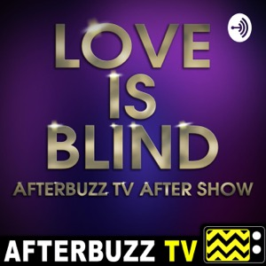 The Love Is Blind After Show Podcast