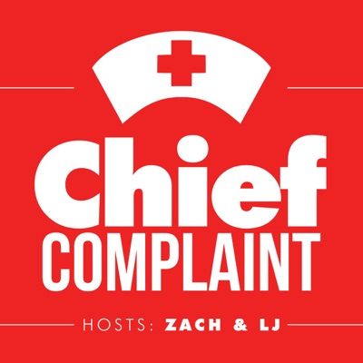 Chief Complaint Podcast