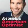 Joe Lonsdale: American Optimist