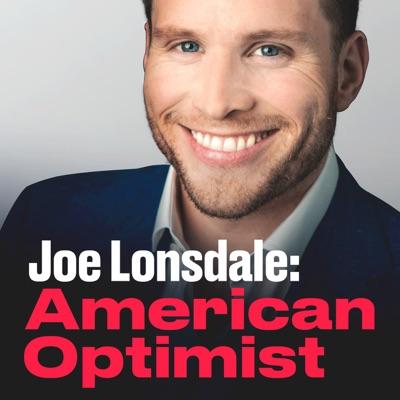 Joe Lonsdale: American Optimist:Joe Lonsdale