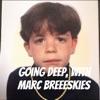 Going Deep, with Marc Breeeskies  artwork