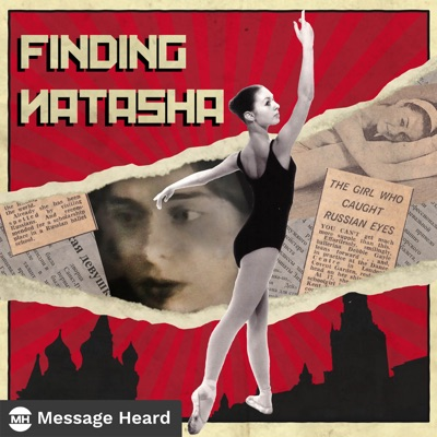 Finding Natasha:Message Heard