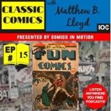 "Classic Comics with Matthew B. Lloyd""DC Comics First Series"" – More Fun Comics"