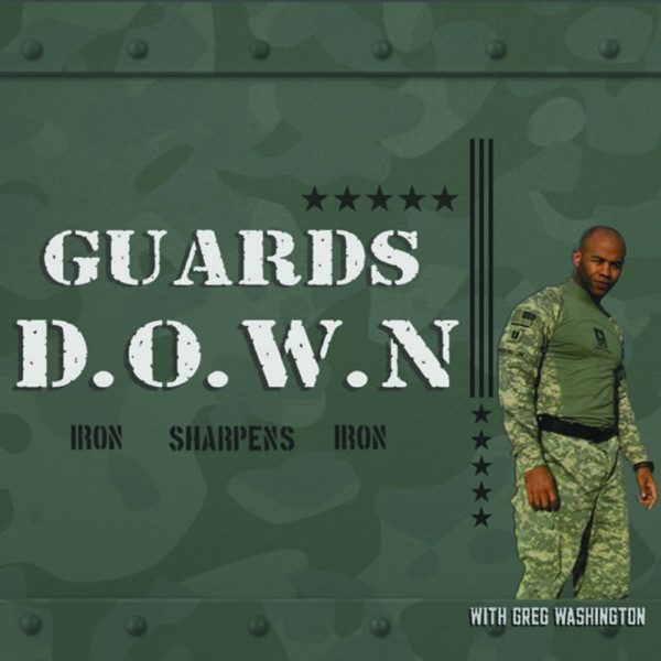 Guards Down - Overcoming Complicated Grief and PTSD through Culturally Sensitive Therapy Hosted by Greg Washington