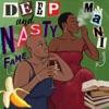 Deep & Nasty artwork