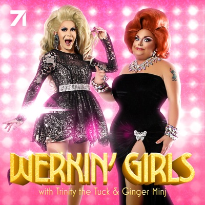 Werkin' Girls with Trinity the Tuck and Ginger Minj:Trinity the Tuck & Ginger Minj & Studio71