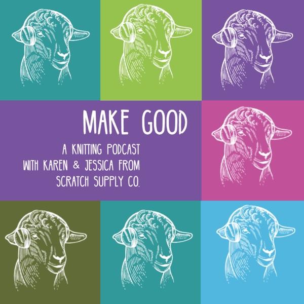 make good: a knitting podcast Artwork