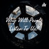 Why Will People Listen To Us? artwork