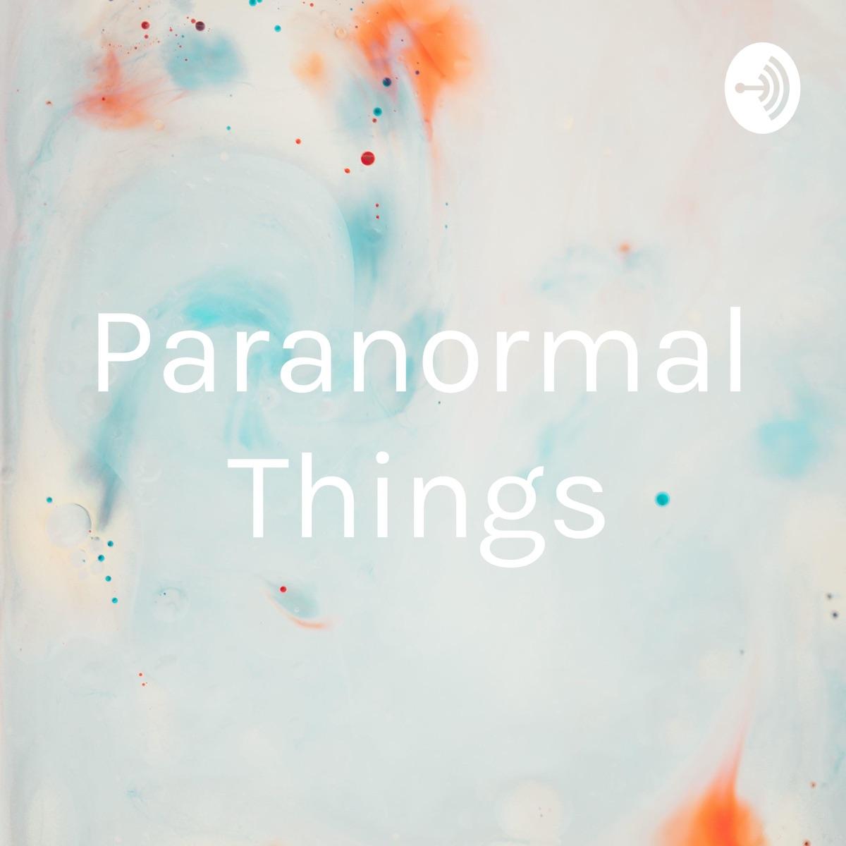 Paranormal Things