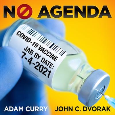 No Agenda:Adam Curry & John C. Dvorak
