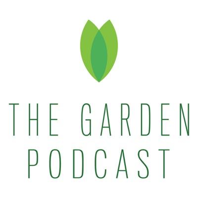 The Garden Frisco Podcast