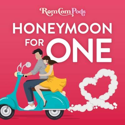 Honeymoon for One:RomComPods