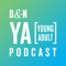 The B&N YA Podcast