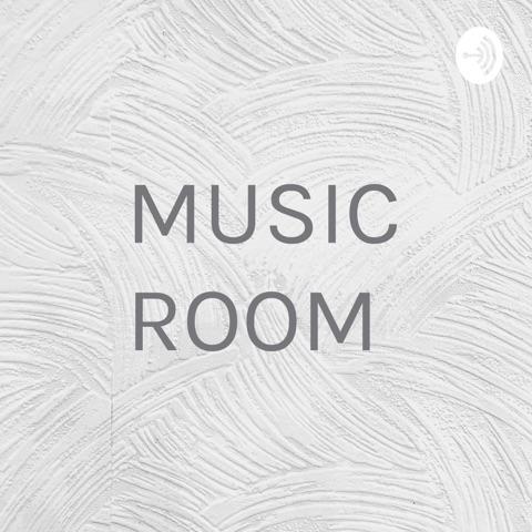 MUSIC ROOM LJR