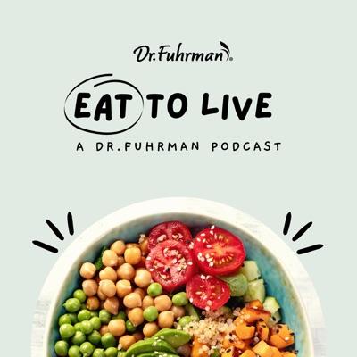 Eat to Live:Jenna Fuhrman, Dr. Fuhrman