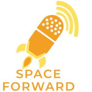 Space Forward - An Interdisciplinary Podcast