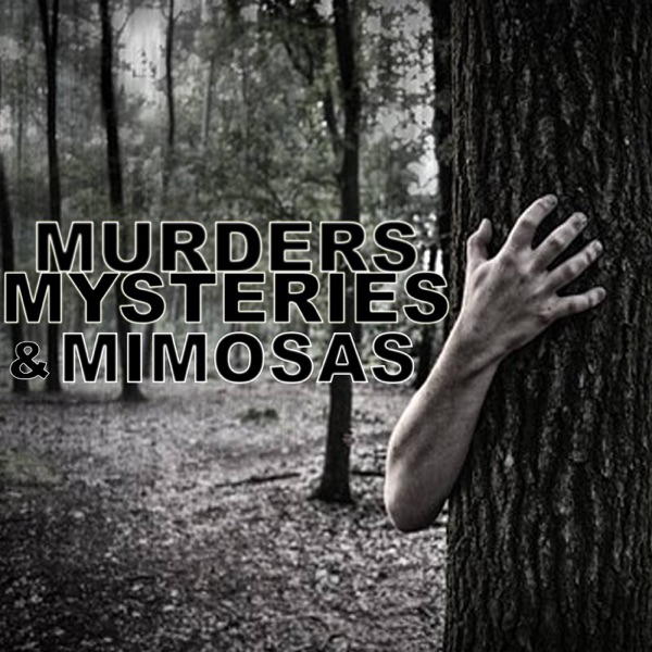 Murders, Mysteries, and Mimosas's podcast image
