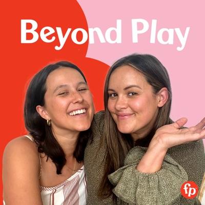 Beyond Play:Beyond Play
