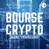 Bourse et Crypto-monnaies